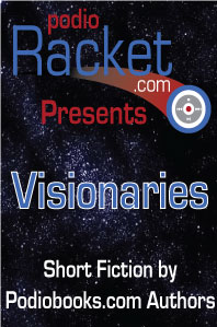 Podioracket Presents Visionaries